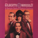 A Certain Smile, A Certain Sadness/Walter Wanderley