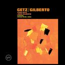 Getz / Gilberto (feat. João Gilberto)/Stan Getz