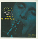 Cool Velvet: Stan Getz And Strings/Stan Getz
