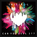 Can You Feel It ?/Initial'L