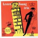 Lester Young Trio (feat. Nat King Cole, Buddy Rich)/Lester Young
