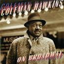 On Broadway/Coleman Hawkins