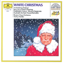 ホワイト・クリスマス~クリスマス・フェスティヴァル/The Boston Pops Orchestra, Arthur Fiedler