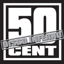 Disco Inferno/50 Cent