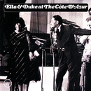 Ella & Duke At The Cote d'Azur/Ella Fitzgerald, Duke Ellington