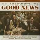 Good News (Deluxe Edition)/Rend Collective