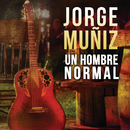 Un Hombre Normal/Jorge Muñiz