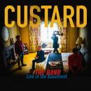 The Band (Live In The Basement)/Custard