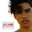 Big Mistake/Alex Aiono