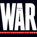 This Is War (Deluxe)/30 Seconds To Mars