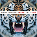 This Is War/30 Seconds To Mars