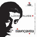 Balancamba/Lucio Alves