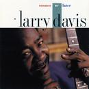 Sooner Or Later/Larry Davis