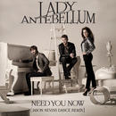 Need You Now (Remix)/Lady Antebellum