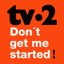 Don't Get Me Started/TV-2