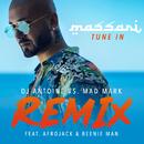 Tune In (DJ Antoine vs. Mad Mark Remix) (feat. Afrojack, Beenie Man)/Massari