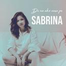 Di Na Ako Aasa Pa/Sabrina