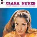 Você Passa E Eu Acho Graça/Clara Nunes