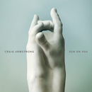 Sun On You/Craig Armstrong