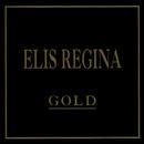 Gold/Elis Regina