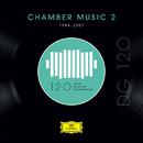 DG 120 – Chamber Music 2 (1984-2007)/Various Artists