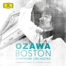 Seiji Ozawa & Boston Symphony Orchestra/Boston Symphony Orchestra, Seiji Ozawa