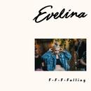 F-F-F-Falling (Vain Elämää Kausi 9)/Evelina