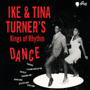 Ike & Tina Turner's Kings Of Rhythm Dance/Ike & Tina Turner