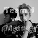 Mature/TEAM H