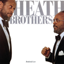 Brotherly Love/The Heath Brothers