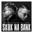 Skok Na Bank (feat. Kaen)/Patryk Kumor