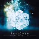 Tonight / Taking you out/PassCode