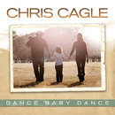 Dance Baby Dance/Chris Cagle
