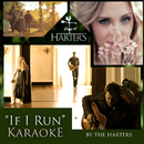 If I Run (Karaoke Version)/The Harters