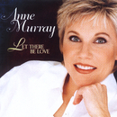 Let There Be Love/Anne Murray