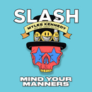 Mind Your Manners (feat. Myles Kennedy And The Conspirators)/Slash