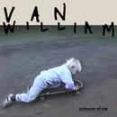 Pictures Of Me/Van William