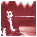 Avalanche/Matthew Good