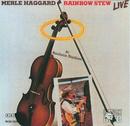 Rainbow Stew/Merle Haggard