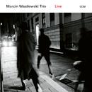 Live/Marcin Wasilewski Trio