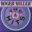 The Hits/Roger Miller
