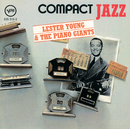 Compact Jazz: Lester Young & The Piano Giants/Lester Young