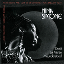 Don't Let Me Be Misunderstood/Nina Simone