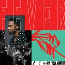 Fever/Black Milk