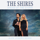 Ahead Of The Storm (Alex Joseph Remix)/The Shires