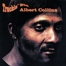 Truckin' With Albert Collins/Albert Collins