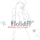 Billie Holiday For Lovers/Billie Holiday