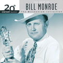 20th Century Masters: The Best Of Bill Monroe - The Millennium Collection/Bill Monroe