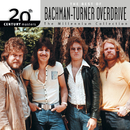 20th Century Masters: The Millennium Collection: Best Of Bachman Turner Overdrive/Bachman-Turner Overdrive