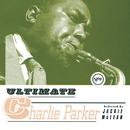 Ultimate Charlie Parker/Charlie Parker